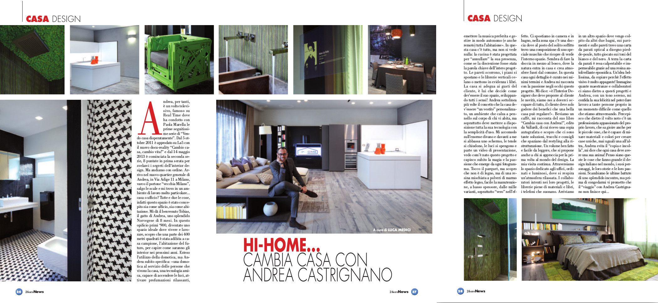 Hi Home Cambia Casa Con Andrea Castrignano My Home Luca Medici